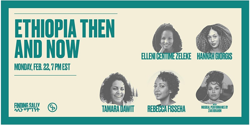 Event Poster for Ethiopia Then and Now - Conversation with Tamara Dawit and special guests